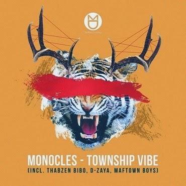 Monocles-Township Vibe-2015-