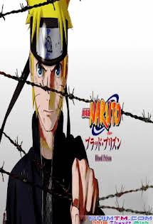 Naruto Shippuuden: Huyết Ngục - Naruto Shippuden: Blood Prison
