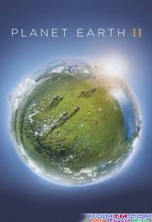 Hành Tinh Xanh :Phần 2 - Planet Earth II Tập 1 2 Cuối