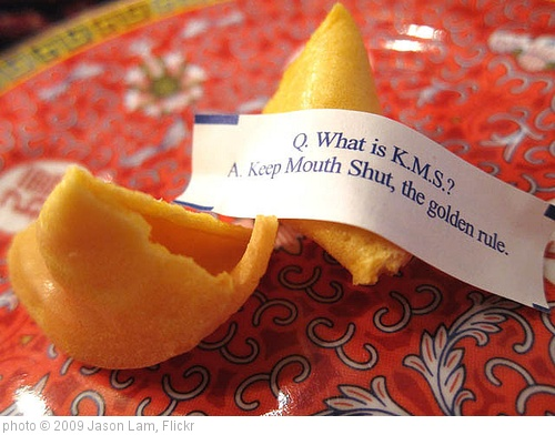'Keep Mouth Shut Fortune Cookie' photo (c) 2009, Jason Lam - license: http://creativecommons.org/licenses/by-sa/2.0/