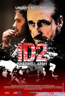 Đội Quân Shadwell - Id2: Shadwell Army