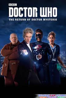 Bác Sĩ Vô Danh: Sự Trở Lại Của Mysterio - Doctor Who: The Return Of Doctor Mysterio