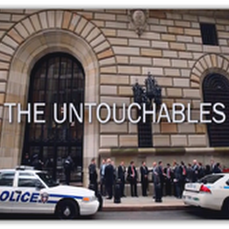 """The Untouchables-Too Big to Jail"" Frontline Documentary Shows Department of Justice's Fear of Prosecuting Big Banks–No Confidence In Using Current Day Technologies To Investigate –Video"