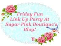 Sugar Pink Boutique Friday Fun Link-Up Party!