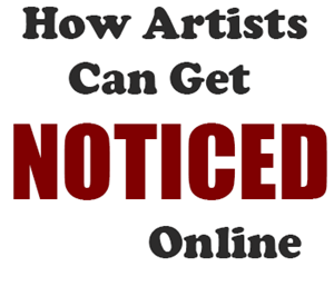 artists-get-noticed-online