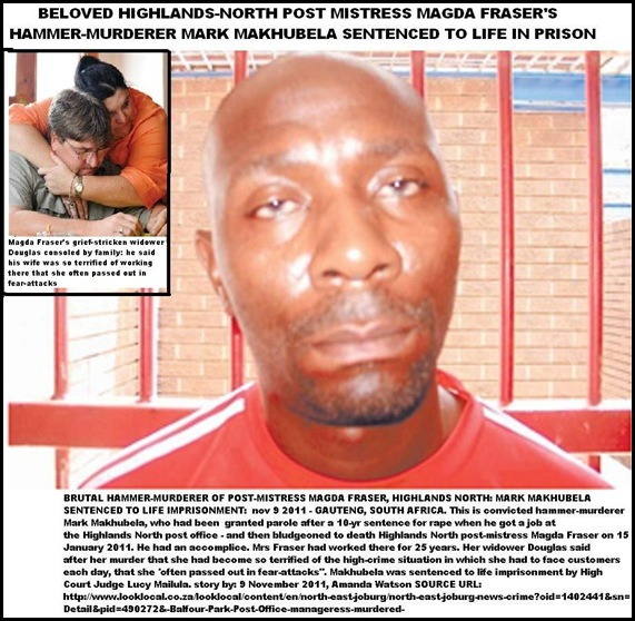 Fraser Magda postmistress HighlandsNorth beaten to death with hammer Mark Makhubela senteced to life Nov92011