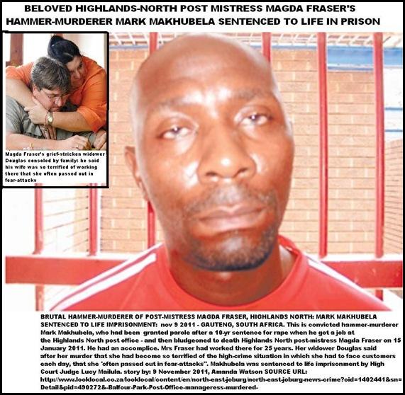 Fraser Magda postmistress HighlandsNorth beaten to death with hammer Mark Makhubela senteced to life Nov92011