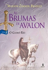 As Brumas de Avalon - O Gamo-Rei
