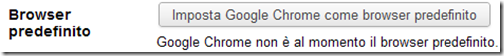 Imposta Google Chrome come browser predefinito