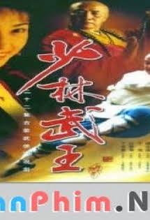 Thiếu Lâm Võ Vương -  King Of Shao Lin  - Thuyết Minh