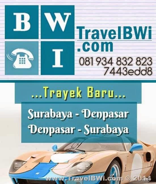 Travel Banyuwangi Surabaya Denpasar PP