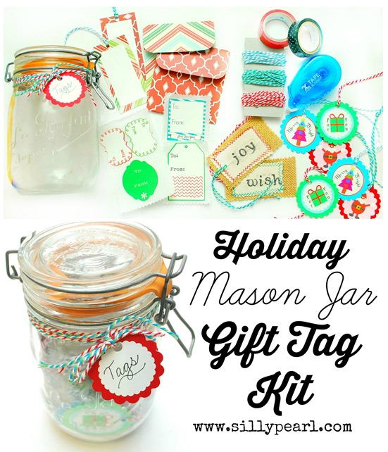 Holiday Mason Jar Gift Tag Kit - Hostess Gift Idea - The Silly Pearl