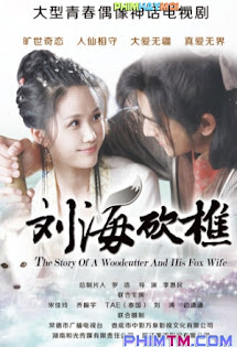 Tiều Phu Lưu Hải - The Story Of A Woodcutter And His Fox Wife
