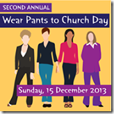 Wear Pants to Church 2