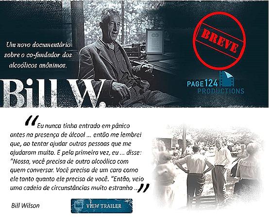 NOVO DOCUMENTÁRIO SOBRE BILL W.