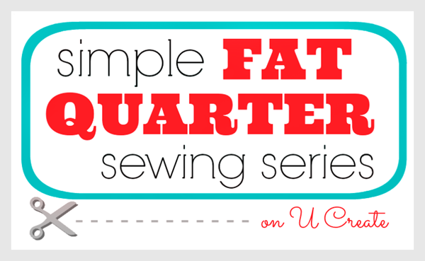 Simple Fat Quarter Series at U Create