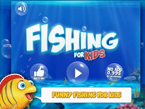 Fishing for kids and babies apk 1 1 free educational for Fishing games for kids free