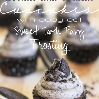 Cookies and Cream Cupcakes with Copy-Cat Sweet Tooth Fairy Frosting