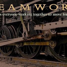 teamwork by Steven Faucette - Typography Quotes & Sentences ( teamwok, inspiration, wheels, motivation )