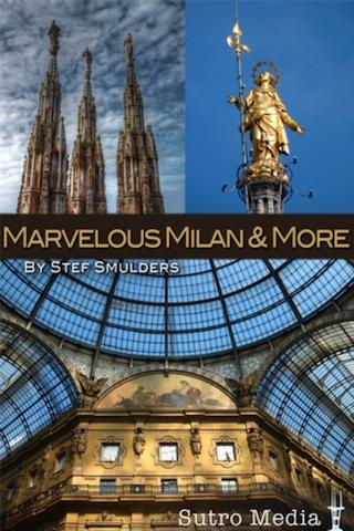 Milan More: The City Guide