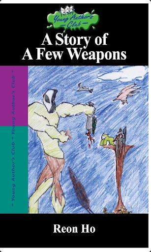 A Story of A Few Weapons