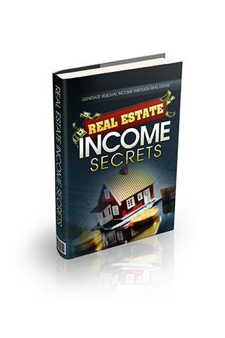 Real Estate Income Secrets