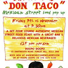 Bienvenido a Don Taco- Mexican Street Food Popup!