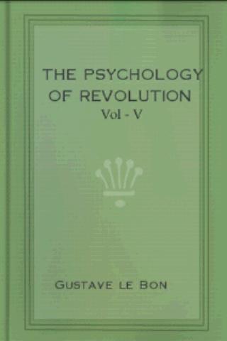 The Psychology of Revolution 5