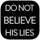 Do Not Believe His Lies FREE 1.0