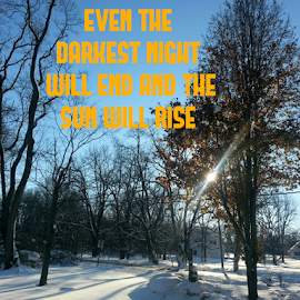 The sun will rise. by Dipali S - Typography Captioned Photos