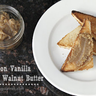 Homemade Cinnamon Vanilla Roasted Walnut Butter