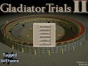 Gladiator Trials II