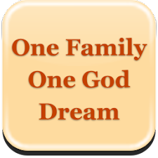One Family, One God Dream