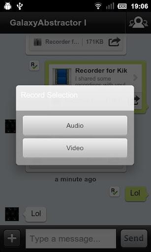 Recorder for Kik
