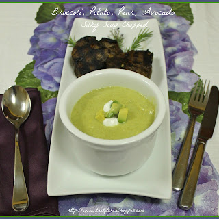 Broccoli, Pear, Avocado Silky Soup Chopped
