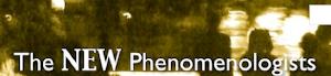 TheNewPhenomenologists