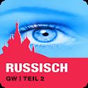 RUSSISCH GW | Teil 2