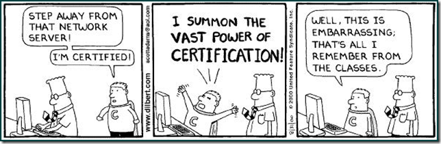 Summon the vast power of certification - Dilbert