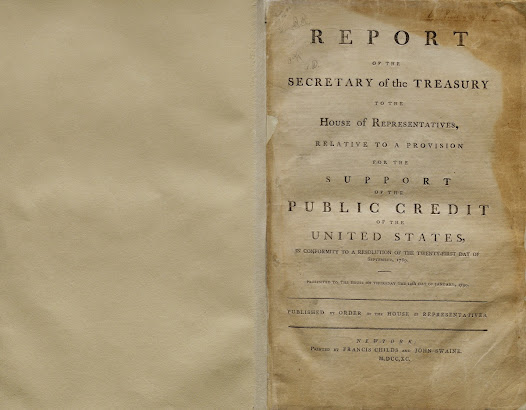 "In 1790, Treasury Secretary Hamilton presented to Congress two reports on public credit, one of which suggested the establishment of a national bank.  In the first report, shown here, Hamilton proposed a way to pay off America's lingering war debts and to bring the nation into the modern financial era.  View the report on the <a href=""http://www.gilderlehrman.org/collections/9b4c6cae-837e-446d-b36a-236312698031"">Gilder Lehrman website</a>."