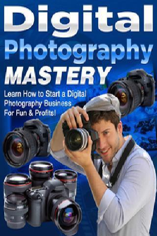 Digital Photography Mastery
