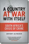 a-country-at-war_with_itself_book_Antony_Altbeker2007