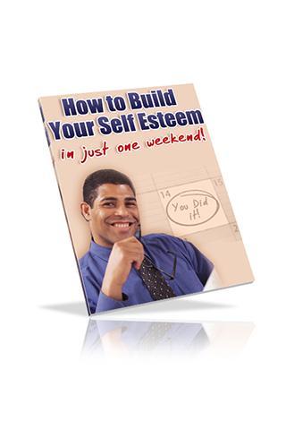 Build Self Esteem in 1 Weekend