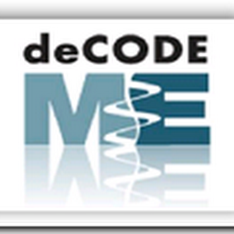 DeCode to Accelerate Existing-Product Marketing to MDs and further grow Personalized Medicine…