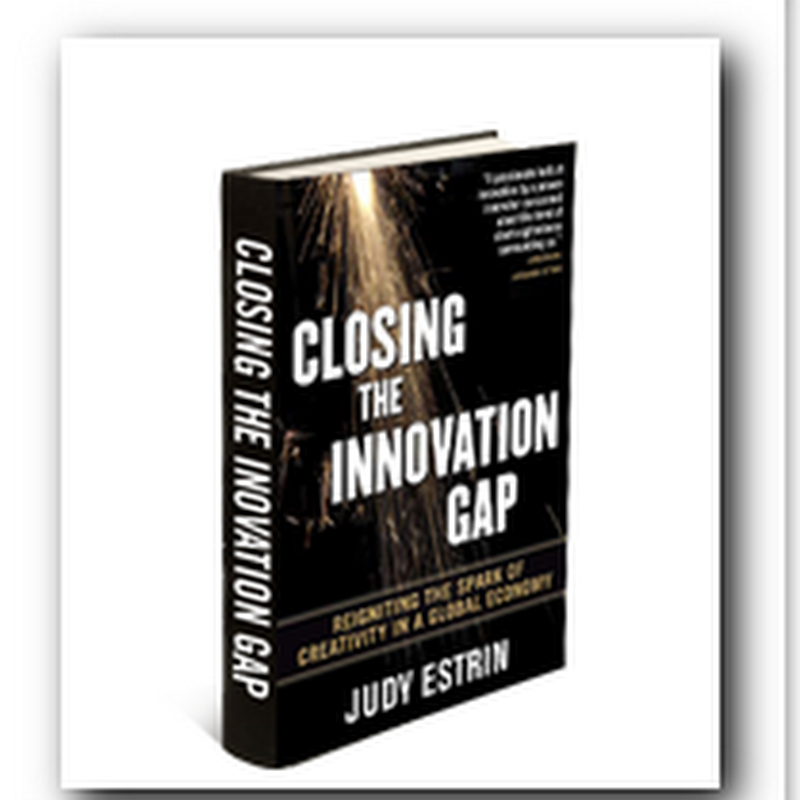 "Interview with Judy Estrin, author of a new book ""Closing the Innovation Gap"""