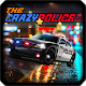 The Crazy Police