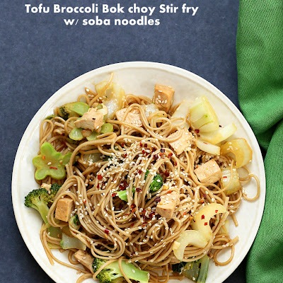 Tofu Broccoli Bok Choy Stir fry with Garlic Sesame Soy Sauce and Soba Noodles