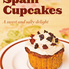 Spam Cupcakes – A Sweet and Salty Delight