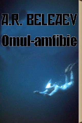 A. Beleaev - Omul-amfibie