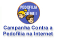 Pedofilia  crime! Denuncie