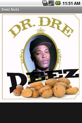 The Deez Nuts App